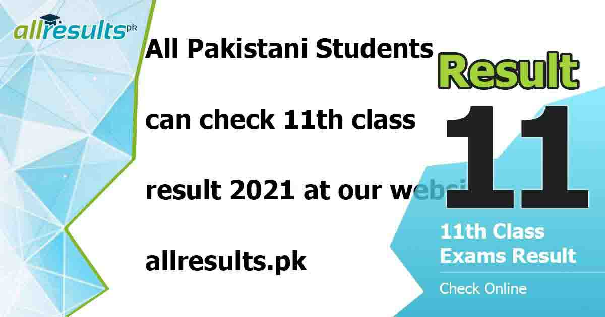 11th class result 2021