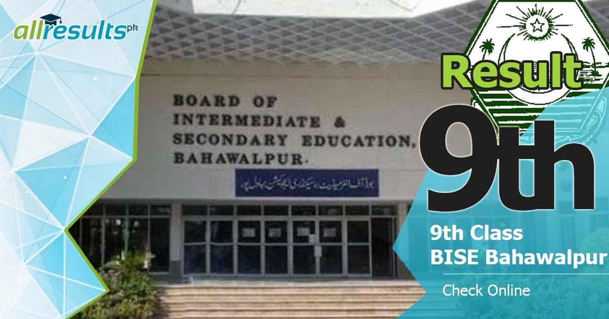 BISE Bahawalpur Board 9th Class Result 2021
