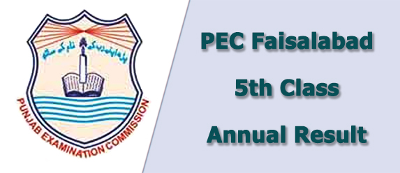 pec Faisalabad board 5th class result 2021