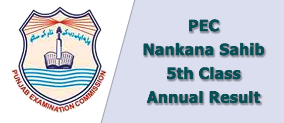 pec Nankana Sahib board 5th class result 2021