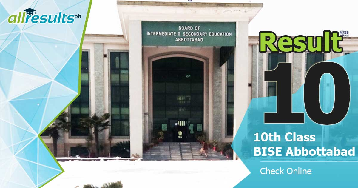 BISE Abbottabad 10 class result of board exams 2021