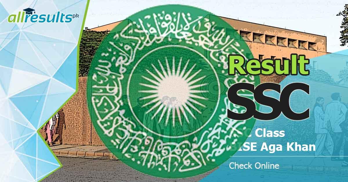 bise aga khan examinationboard ssc result 2019