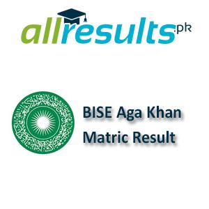 BISE Aga Khan Matric Exams Result 2021