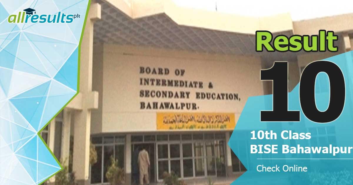 Declare date of BISE Bahawalpur 10th class result 2021