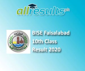 BISE Faisalabad Board 10th Class Result 2020