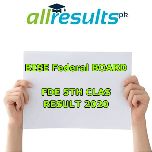 BISE Federal FDE Board 5th Class Result 2021