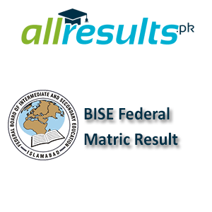 BISE Federal Matric Exams Result 2021