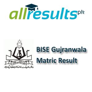 BISE Gujranwala Matric Exams Result 2021