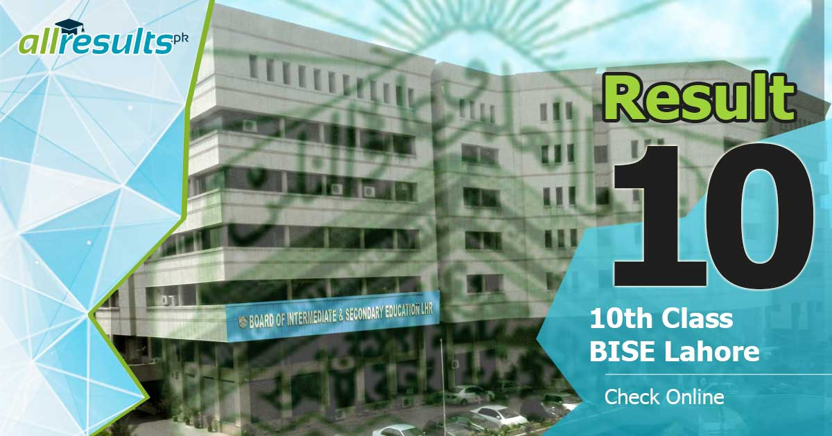 BISE Lahore board 10 class result 2019