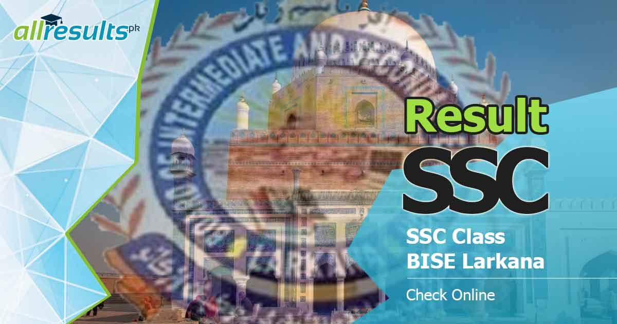 bise larkana board ssc class result 2020