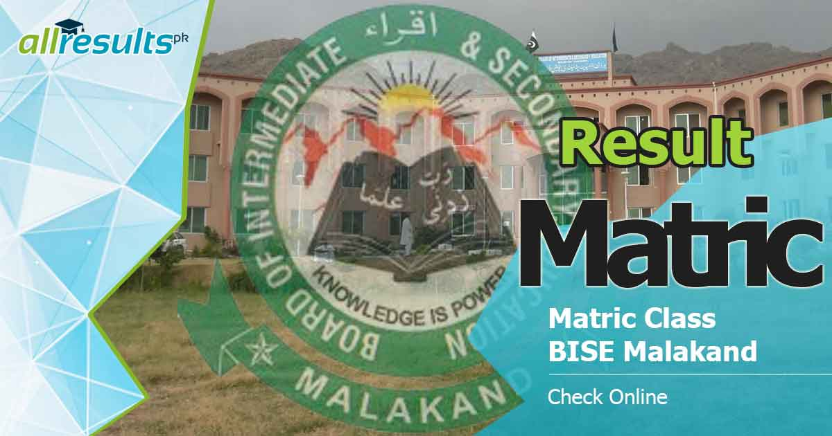 bise malakand board matric result