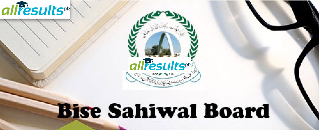 BISE Sahiwal board 9th class result of 2021