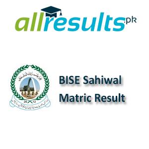 BISE Sahiwal Matric Exams Result 2021