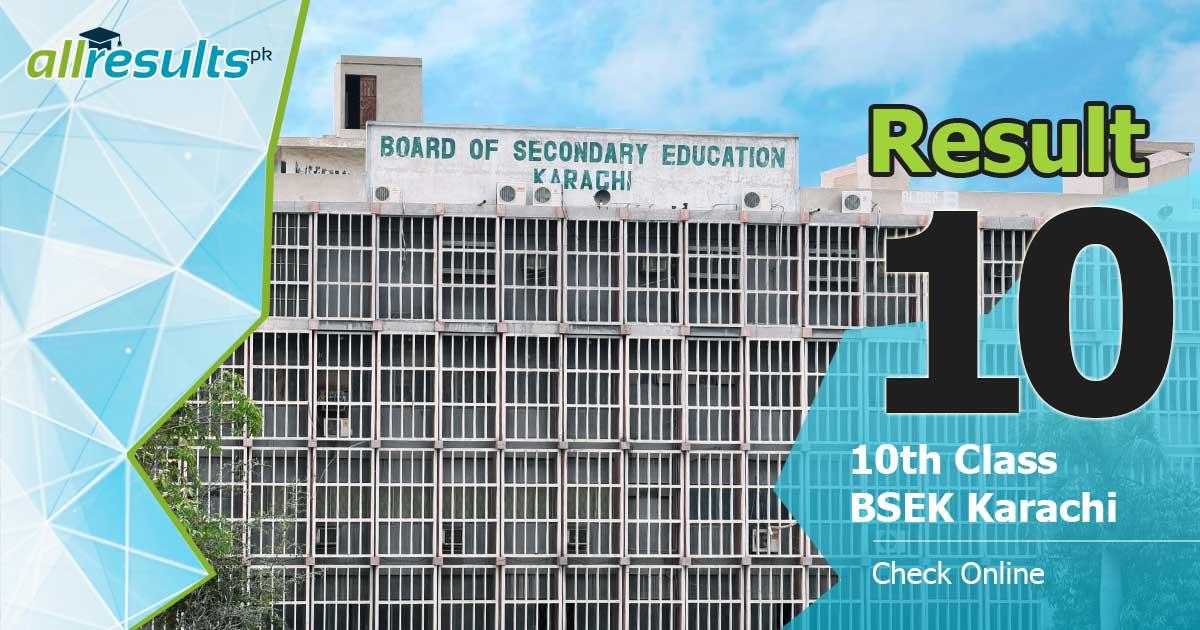 BSEK Karachi Board 10 class result 2021