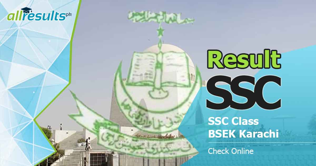 bsek karachi boad ssc class exams result 2020