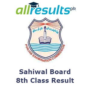 BISE Sahiwal Board 8th Class Result 2021
